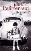 Mes envies de vivre par Jean-Luc Petitrenaud