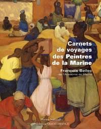 Carnets de voyages des Peintres de la Marine