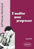 auditer pour progresser (S') par Bellut Serge