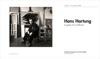 Hans Hartung - le geste et la méthode