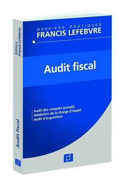 Audit fiscal - éditions Francis Lefebvre