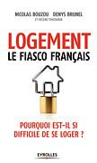 Logement, le fiasco français - Pourquoi est-il si difficile de se loger ?