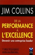 De la performance à l'excellence - Devenir une entreprise leader