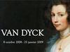 Exposition Van Dyck - Pour la première fois en France - jusuq'au 25 janvier 2009