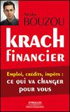 Krach financier - Emploi, crédits, impôts : ce qui va changer pour vous (Nicolas Bouzou)