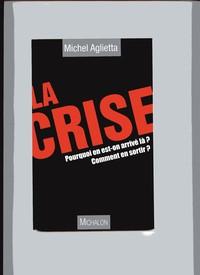 LA CRISE - Michel AGLIETTA