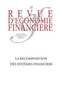 La recomposition des systèmes financiers
