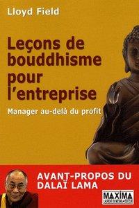 Leçons de bouddhisme pour l'entreprise - Manager au-delà du profit