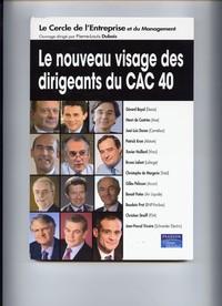 LE NOUVEAU VISAGE DES DIRIGEANTS DU CAC 40