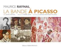 La bande à Picasso - David Raynal