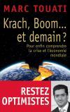 Krach, boom... et demain ? par Marc Touati