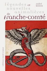 Légendes et nouvelles animalières de Franche-Comté