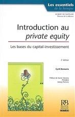 Introduction au private equity : les bases du capital-investissement de Demaria Cyril