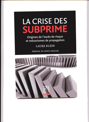 LA CRISE DES SUBPRIME par Laure KLEIN