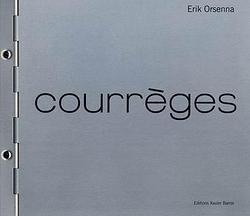 Courrèges de Erik Orsenna