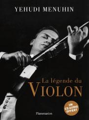 La légende du violon par Yehudi Menuhin
