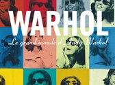 Exposition - Le Grand Monde d'Andy Warhol