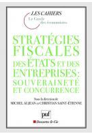 Stratégies fiscales des États et des entreprises souveraineté et concurrence