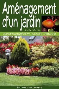 Aménagement d'un jardin de Michel Caron