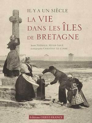 Il y a un siècle la vie dans les îles de Bretagne
