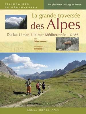 La Grande traversée des Alpes de Philippe Lemonnier