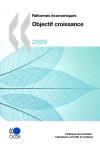 Réformes économiques 2009 Objectif croissance