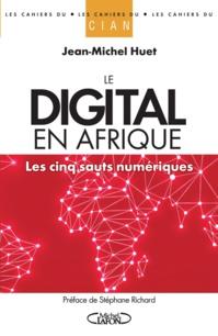 Le digital en Afrique par Jean-Michel Huet