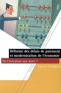 Réforme des délais de paiement et modernisation de l'économie. De l'intention aux actes ?