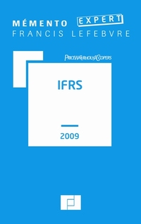 Mémento IFRS 2009 - Editions Francis Lefebvre