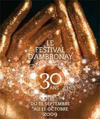 Festival événement: 30 ème Festival d'Ambronay, du 11 septembre au 11 octobre 2009