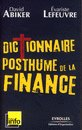 Dictionnaire posthume de la finance