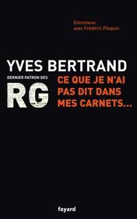 RG : Ce que je n'ai pas dit dans mes carnets...