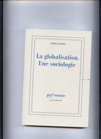 La globalisation - une sociologie