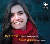 Natalia Valentin, pianoforte Rondos & Bagatelles de Beethoven (1795-1803)