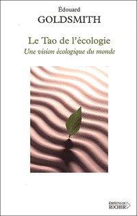 Le Tao de l'écologie. - Une vision écologique du monde