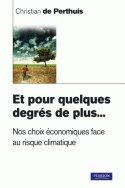 Et pour quelques degrés de plus... Nos choix économiques face au risque climatique