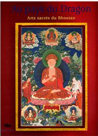 Exposition : Au pays du Dragon : arts sacrés du Bhoutan Du 7 octobre 2009 au 25 janvier 2010