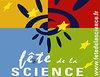 La Fête de la Science, vous connaissez ?