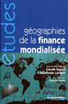 Géographies de la finance mondialisée (n.5299)