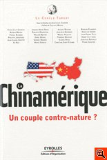 Chinamérique - Un couple contre-nature ?