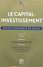 Le capital-investissement : guide juridique et fiscal 2010