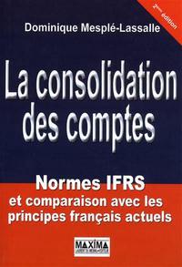 La consolidation des comptes - normes IFRS et comparaison avec les principes français actuels