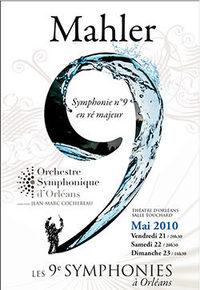 Gustav Mahler: Symphonie n°9. Orchestre Symphonique d'Orléans Orléans, Théâtre. Les 21, 22 et 23 mai 2010