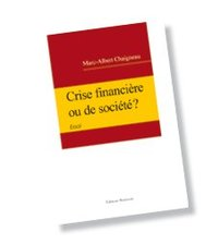 Crise financière ou crise de société ?