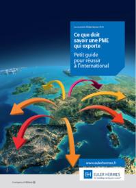 Ce que devrait savoir une PME qui exporte. Un guide pratique d'Euler Hermes à télécharger