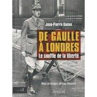 De Gaulle à Londres - Le souffle de la liberté