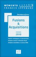 Mémento fusions & acquisitions 2010