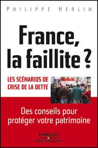 France, la faillite ? Les scénarios de crise de la dette