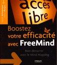 Boostez votre efficacité avec FreeMind - Bien démarrer avec le Mind Mapping