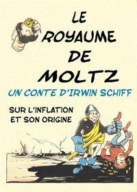 Le Royaume de Moltz - BD d'Irwin Schiff
